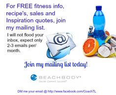 For FREE Fitness & Nutrition info, Inspirational quotes, success stories and other great tips, join my mailing list!! I will not flood your email...expect 2-3 e-mail a month only. Staying Fit and eating right takes work, patience and dedication, we could all use a little support!;) Go to http://www.facebook.com/CoachTL and DM me your email and name. ;) My help and services are free...you never have to buy anything unless you want too. NO SPAM HERE!!