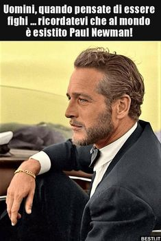 Verona, Foto Glamour, Thing 1, Paul Newman, Well Dressed Men, Good Looking Men, Funny Photos, Beautiful Men, How To Look Better