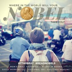 Announcing new April Reading Challenge! Where in the world will your Nobel take you? #ReadNobels #TTWIBRAT / guiltless reading