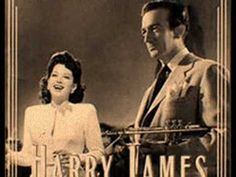 """""""I've Heard That Song Before"""" - Harry James & His Orchestra, Helen Forrest on the vocals. Old Music, Jazz Music, Sound Of Music, Glenn Miller, Jazz Trumpet, Swing Jazz, Easy Listening Music, Harry James, Destroyer Of Worlds"""