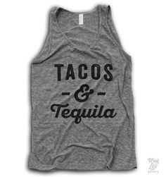 Tacos And Tequila!