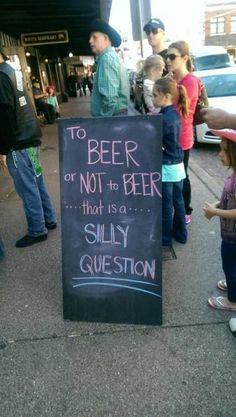 no silly question, just beer