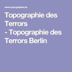 Topographie des Terrors -Topographie des Terrors Berlin