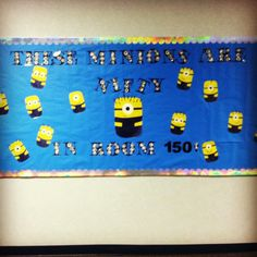 """These minions are NIFTY in room 150"" minion welcome back to school board!"