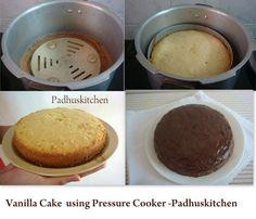 How to make cake in pressure cooker Vanilla Cake: All purpose flour - 1 C Sugar (powdered) C Egg Butter - C Baking powder - 1 tsp Salt - tsp Vanilla - tsp Milk - C High for 40 min. Pressure Cooker Cake, Pressure Cooker Desserts, Pressure Cooking Recipes, Slow Cooker, Sponge Cake Recipes, Homemade Cake Recipes, Cake Recipes In Tamil, Indian Recipes, Eggless Vanilla Cake Recipe