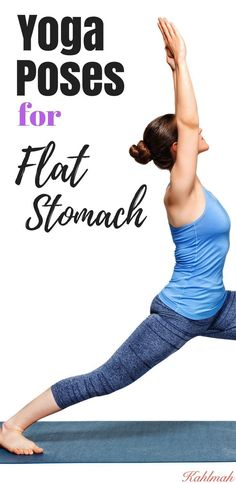Yoga for flat stomach.