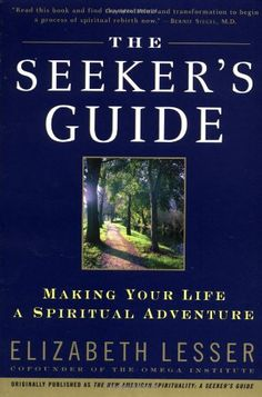 The Seeker's Guide (previously published as The New American Spirituality) by Elizabeth Lesser,http://www.amazon.com/dp/0679783598/ref=cm_sw_r_pi_dp_2lPEtb1ZTT2HF15J