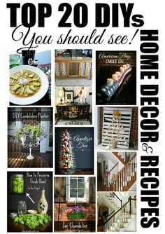 Top 20 DIYs Home Decor & Recipes