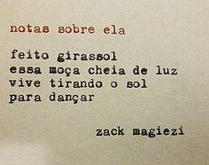 "As ""Notas sobre ela"" do Zack Magiezi:"