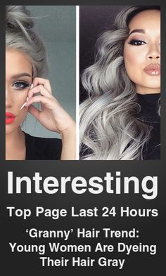 Top Interesting link on telezkope.com. With a score of 46683. --- 'Granny' Hair Trend: Young Women Are Dyeing Their Hair Gray. --- #interestingontelezkope --- Brought to you by telezkope.com - socially ranked goodness.