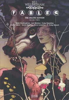 Fables Deluxe Edition Book Two by Bill Willingham and Various (Vertigo Comics)