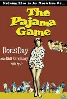 The Pajama Game Starring Doris Day, John Raitt, Carol Haney, and Eddie Foy Jr. All Movies, Great Movies, Awesome Movies, Classic Movie Posters, Classic Movies, Janis Paige, Doris Day Movies, The Pajama Game, Bonnie Raitt