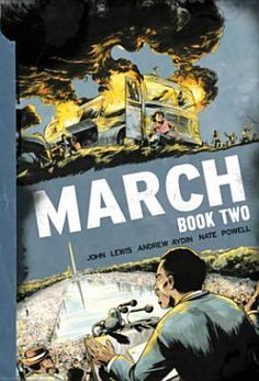 March: Book Two by John Lewis: The #1 New York Times bestselling series continues! Congressman John Lewis, an American icon and one of the key figures of the civil rights movement, continues his award-winning graphic novel trilogy with co-writer Andrew Aydin and artist Nate Powell, inspired by a 1950s comic book that helped prepare his own generation to join the struggle. Now, March brings the lessons of history to vivid life for a new generation, urgently relevant for today's world.