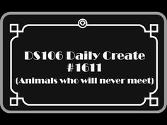 DS106 Daily Create #TDC1611 - YouTube
