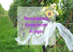 Sposarsi tra i filari dei vigneti di Piemonte, Toscana e Sicilia? Si può!
