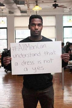 #AllMenCan understand that a dress is not a yes.