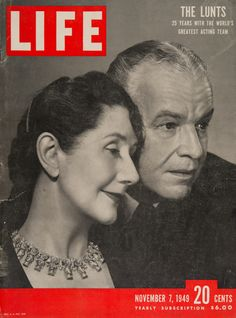 """Life Magazine cover, """"Acting couple Alfred Lunt and Lynn Fontanne"""", Novemebr 7, 1949"""