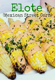 Spice up your summer cookout with this delicious Elote (Mexican Street Corn) Recipe!