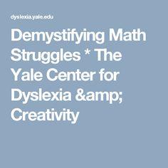 Demystifying Math Struggles  * The Yale Center for Dyslexia & Creativity