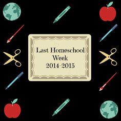 Raising Samuels Homeschool: Last Week of Homeschool (2014 - 2015)