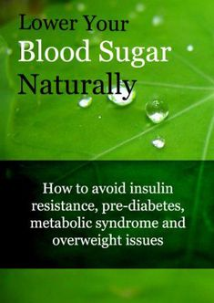 6 Ways to Lower Your Blood Sugar Naturally – Medi Idea