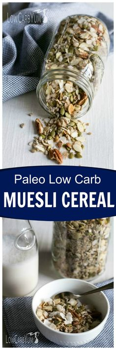 If you're following a gluten free paleo diet, you'll love this muesli low carb cereal. It's loaded with whole food ingredients without sugar added! | LowCarbYum.com