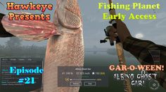 Fishing Planet - Episode #21: GAR-O-WEEN! Albino Ghost Gar!