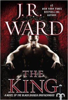 DO NOT DISTURB!!!! HE'S HERE AT LAST :))))))  The King: A Novel of the Black Dagger Brotherhood: J.R. Ward