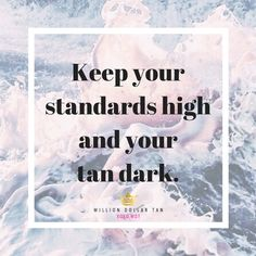 Million Dollar Tan: Sunless Tanning, Self Tanning Accessories & More! Million Dollar Tan, Bronze Tan, Who Runs The World, Mood Boards, Drugs, Favorite Things, Self, Live, Words