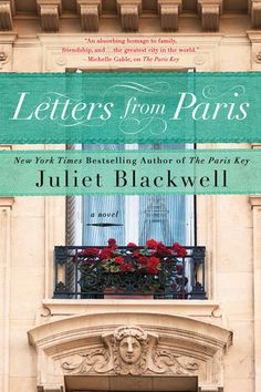 """Read """"Letters from Paris"""" by Juliet Blackwell available from Rakuten Kobo. From the New York Times bestselling author of The Paris Key comes the story of a mysterious work of art and the woman in. New Books, Books To Read, Little Paris, Book Summaries, Book Nooks, Historical Fiction, Love Book, So Little Time, Book Recommendations"""