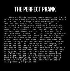 Haha best prank ever but soooo mean!