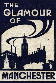 The Glamour of Manchester / by D.L. Kelleher ; cover design by J.M. Gannon. (Manchester, National Labour Press, 1920). Chetham's Library.