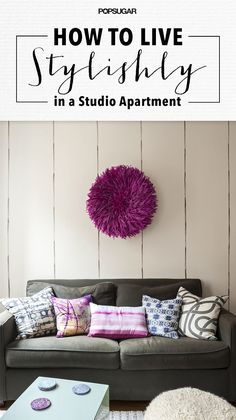 How to Live Stylishly in a Studio #Apartment | @popsugar #LiveMonogram #StudioApartment