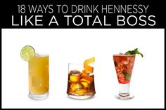 18 Ways To Drink Hennessy Like A Total Boss