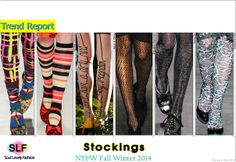 The Trendy Stockings Styles & Prints for Fall Winter 2014 #nyfw #nyfw2014 #fw14 #fall2014 #fashion #trends