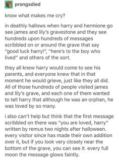 THE MESSAGES ARE ON THE SIGN BY THE HOUSE NOT ON THE GRAVE JEEZ MUGGLE