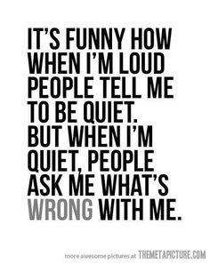 Loud vs. Quiet..