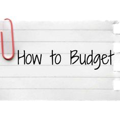 How to budget: The basics of budgeting