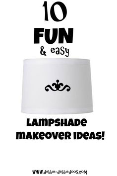 10 fun and easy lampshade makeover ideas