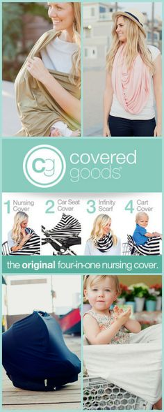 Covered Goods® is the industry's FIRST four-in-onecover— that provide full 360º coverage & converts into a car seat cover, scarf, and shopping cart cover for one easy to use product!