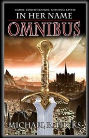 In Her Name: Omnibus, Exciting Sci-Fi with Action & Adventure by Michael R Hicks