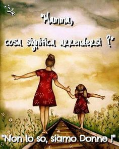 """Mother and Blonde daughter """"our path"""" art print by Claudia Tremblay Mother Daughter Quotes, Mothers Day Quotes, To My Daughter, Happy Birthday Daughter From Mom, Mother Daughters, Special Daughter Quotes, Missing My Daughter Quotes, Special Quotes, Daughter Growing Up Quotes"""