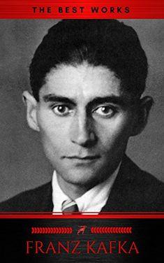 Franz Kafka: The Best Works by Franz Kafka https://www.amazon.com/dp/B079B23F1G/ref=cm_sw_r_pi_dp_U_x_nYOBAbV3HMC8D