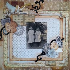 Beloved Aunts, Circa 1915 ~ Softly toned heritage page with great layering and distressing.