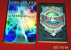 Lot 2 Eoin Colfer Chapter Books Supernaturalist HC/DJ Half Moon Investigations Artemis Fowl, Chapter Books, Investigations, Middle School, Good Books, Dj, Author, Moon, History