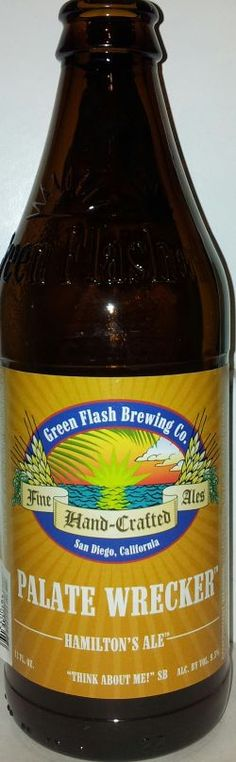 Green Flash Palate Wrecker - Imperial/Double IPA. It's so good, it will literally wreck your palate. Literally.