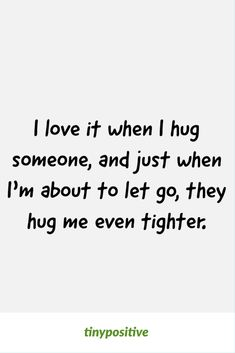 105 Best Love Quotes In Your Life - Cute Love Sayings - tiny Positive Beautiful Love Quotes, Cute Love Quotes, Love Quotes For Him, Hug Quotes, Life Quotes, Meaningful Quotes, Inspirational Quotes, Daughter Love Quotes, Best Friend Quotes