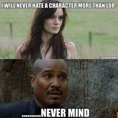 The Walking Dead. I never actually hated Lori but I'm pinning this because father gabriel needs to die in a hole