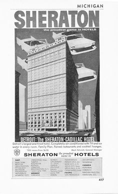 A 1958 print advertisement for the Detroit Sheraton-Cadillac Hotel (now the Westin Book-Cadillac).