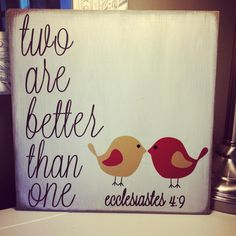 Two are better than one, reminder from our Creator <3